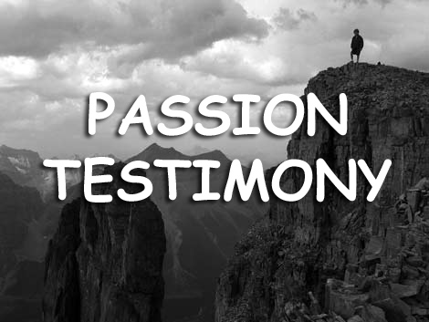 Passion Testimony | Your story has the power to inspire